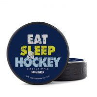 Eishockey Puck von SCALLYWAG® Modell EAT SLEEP HOCKEY.